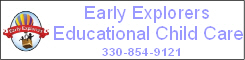 Click here for Early Explorers Educational Child Care